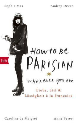 Berest_How to be Parisian