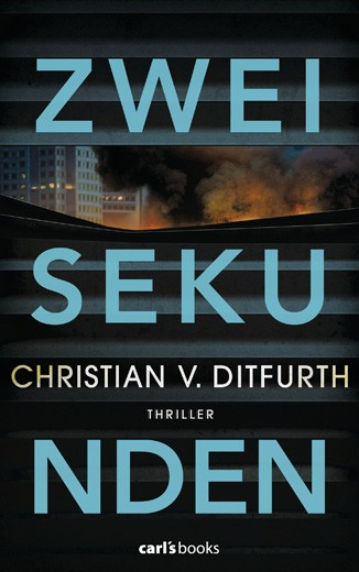 Zwei Sekunden von Christian v Ditfurth