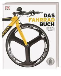 Das Fahrradbuch. Geschichte Hersteller Modelle