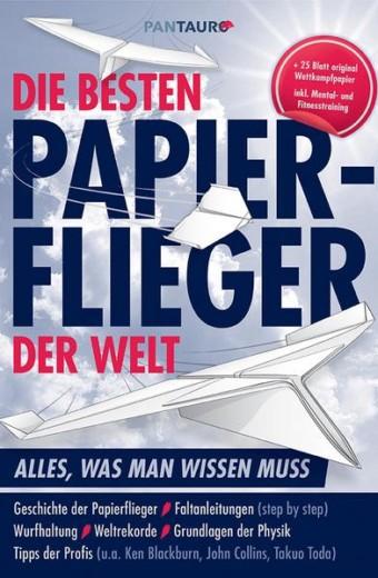 Friedrich_Die besten Papierflieger der Welt