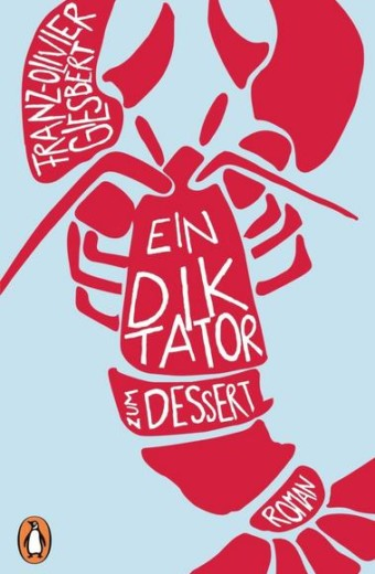 Giesbert_Ein Diktator zum Dessert