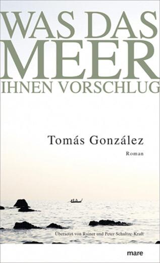 gonzales_was-das-meer-ihnen-vorschlug