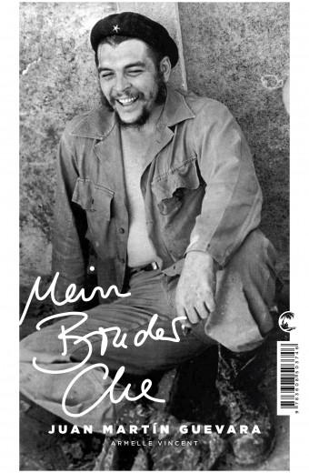 Guevara_Mein Bruder Che