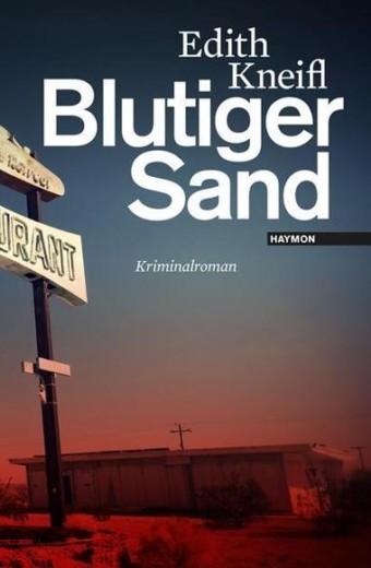 Kneifl_Blutiger Sand