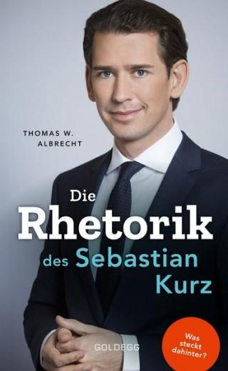 Die Rhetorik des Sebastian Kurz