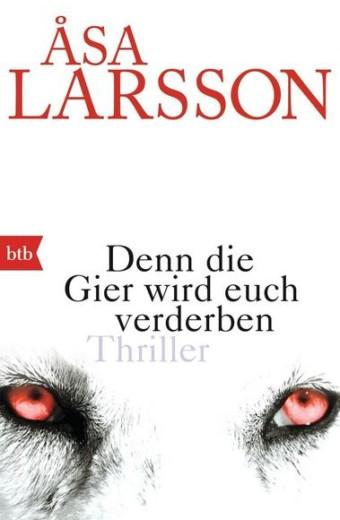 Larsson_Denn die Gier wird euch verderben