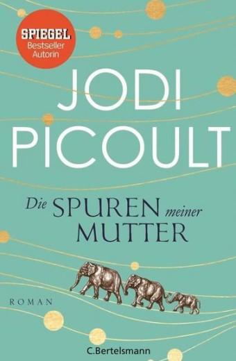 Picoult_Die Spuren meiner Mutter