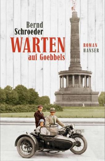 Schröder_Warten auf goebbels