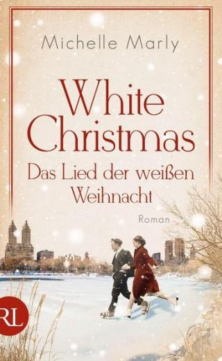 White Christmas. Das Lied der weißen Weihnacht