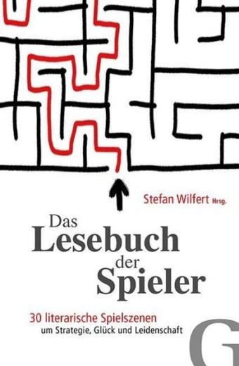 Wilfert_Das Lesebuch der Spieler